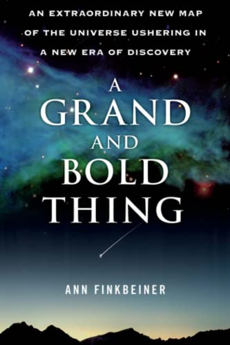 9781416552178: A Grand and Bold Thing: An Extraordinary New Map of the Universe Ushering In A New Era of Discovery