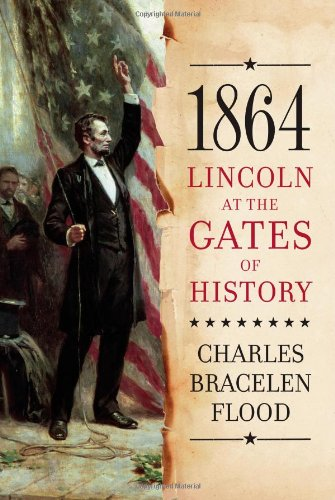 9781416552284: 1864: Lincoln at the Gates of History