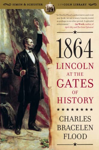 9781416552291: 1864: Lincoln at the Gates of History (Simon & Schuster Lincoln Library)
