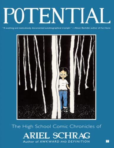 9781416552352: Potential: The High School Comic Chronicles of Ariel Schrag (High School Chronicles of Ariel Schrag)