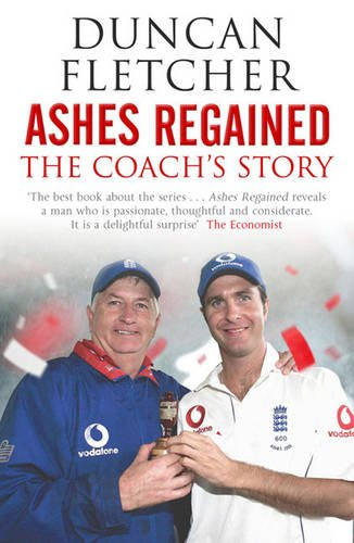9781416552628: Ashes Regained: The Coach's Story