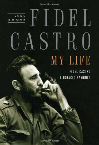 9781416553281: Fidel Castro: My Life: A Spoken Autobiography