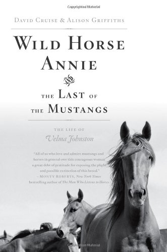 9781416553359: Wild Horse Annie and the Last of the Mustangs: The Life of Velma Johnston