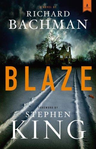 9781416554844: Blaze: A Novel