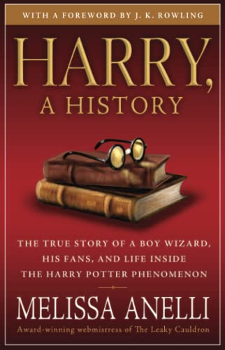 9781416554950: Harry, A History: The True Story of a Boy Wizard, His Fans, and Life Inside the Harry Potter Phenomenon