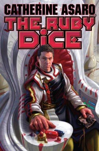 The Ruby Dice (15) (Skolian Empire): Catherine Asaro