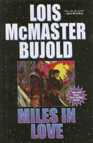 9781416555223: Miles in Love (Vorkosigan Saga)