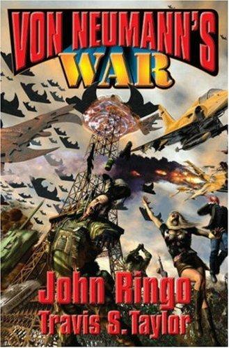 Von Neumann's War: Ringo, John; Taylor, Travis