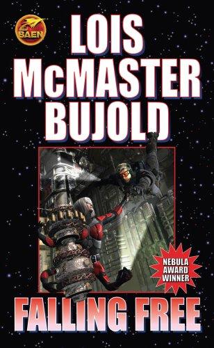 Falling Free (Miles Vorkosigan Adventures): Bujold, Lois McMaster