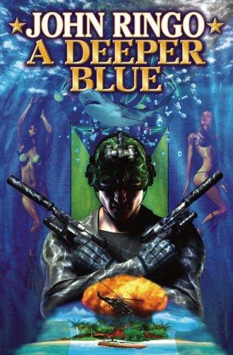 A Deeper Blue (Paladin of Shadows, Book 5): Ringo, John
