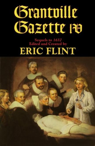 Grantville Gazette IV (1416555544) by Flint, Eric