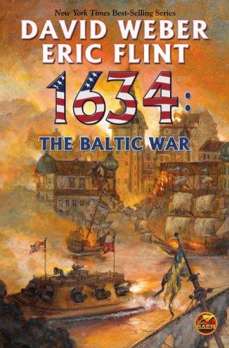 1634: The Baltic War (9) (The Ring: David Weber, Eric