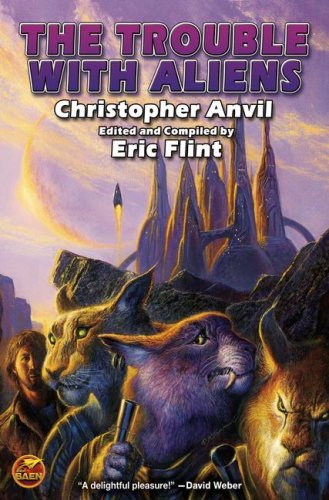 The Trouble with Aliens (Complete Christopher Anvil): Anvil, Christopher