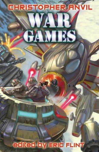 War Games (Complete Christopher Anvil): Anvil, Christopher