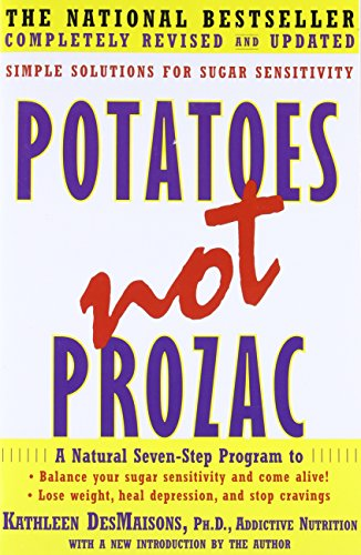 9781416556152: Potatoes Not Prozac: Simple Solutions for Sugar Sensitivity