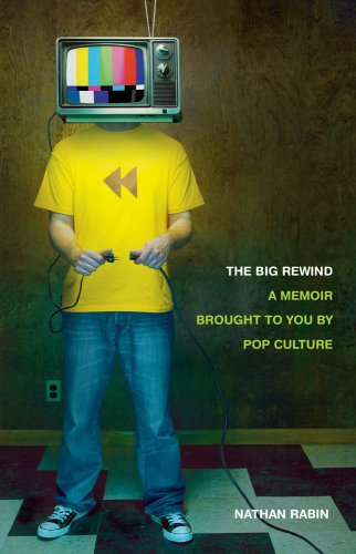 9781416556206: The Big Rewind: A Memoir Brought to You by Pop Culture