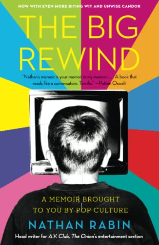 9781416556213: The Big Rewind: A Memoir Brought to You by Pop Culture