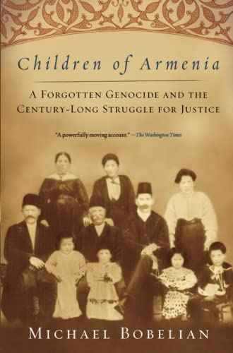 9781416557265: Children of Armenia: A Forgotten Genocide and the Century-long Struggle for Justice
