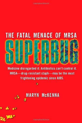 9781416557272: Superbug: The Fatal Menace of MRSA