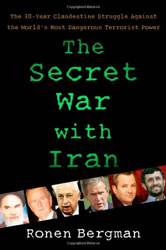 9781416558392: The Secret War with Iran: The 30-Year Clandestine Struggle Against the World's Most Dangerous Terrorist Power