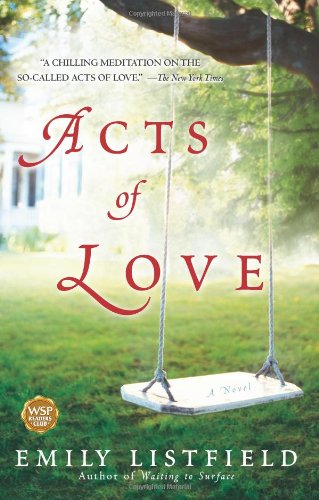 9781416558743: Acts of Love: A Novel