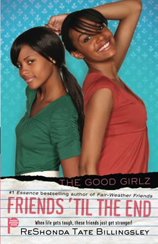 Friends 'til the End (Good Girlz): ReShonda Tate Billingsley