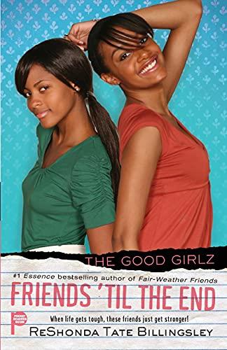 9781416558774: Friends 'til the End (Good Girlz)