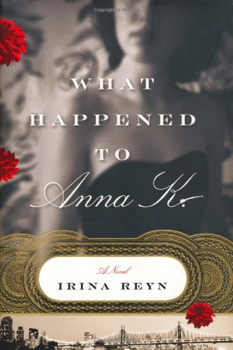 9781416558934: What Happened to Anna K.: A Novel