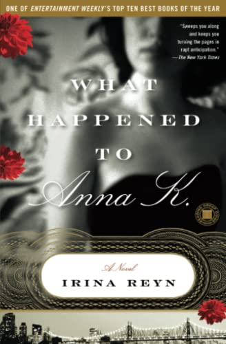 9781416558941: What Happened to Anna K.: A Novel (Touchstone Books (Paperback))