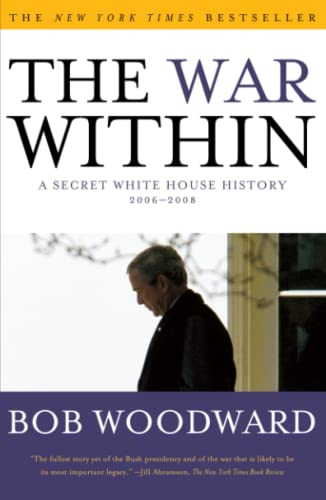 9781416558989: The War Within: A Secret White House History 2006-2008