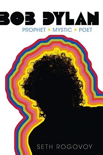 9781416559160: Bob Dylan: Prophet, Mystic, Poet