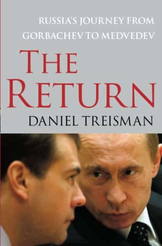 9781416560722: The Return: Russia's Journey from Gorbachev to Medvedev