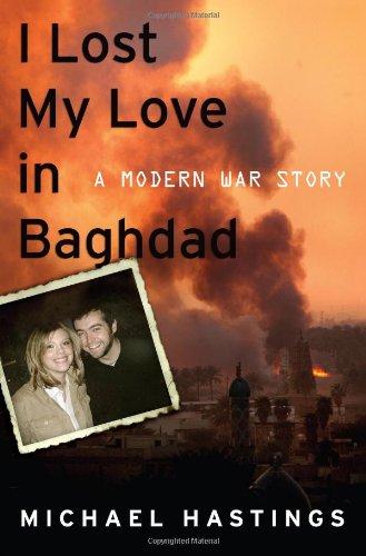 9781416560975: I Lost My Love in Baghdad: A Modern War Story