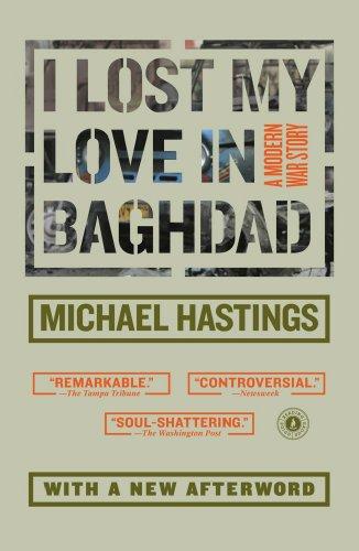 9781416560982: I Lost My Love in Baghdad: A Modern War Story