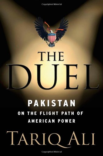 9781416561019: The Duel: Pakistan on the Flight Path of American Power