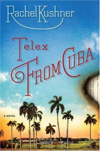 9781416561033: Telex from Cuba: A Novel