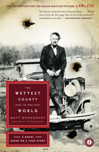 9781416561408: The Wettest County in the World: A Novel Based on a True Story