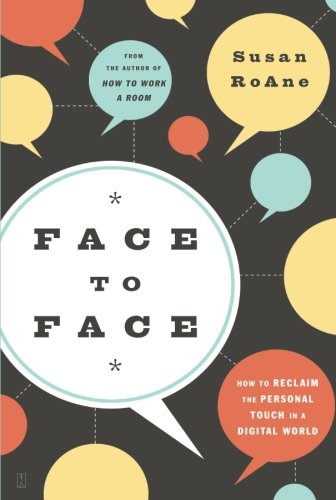 9781416561422: Face to Face: How To Reclaim The Personal Touch In A Digital World