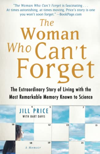 9781416561774: The Woman Who Can't Forget: The Extraordinary Story Of Living With The Most Remarkable Memory Known To Science--A Memoir