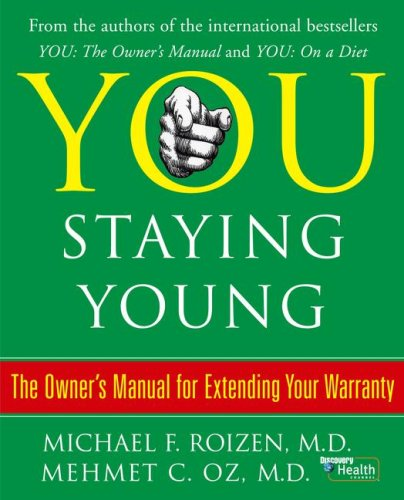 9781416562320: You: Staying Young