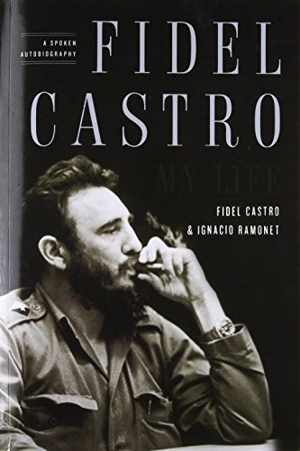 9781416562337: Fidel Castro: My Life: A Spoken Autobiography