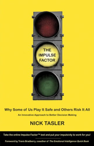 9781416562344: The Impulse Factor: Why Some of Us Play It Safe and Others Risk It All