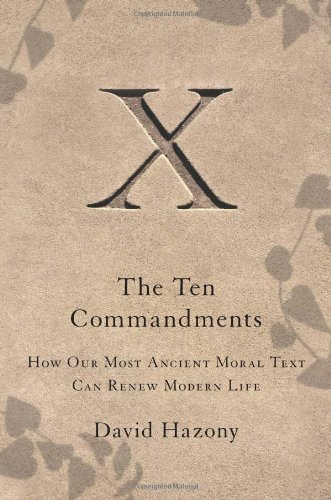 9781416562351: The Ten Commandments: How Our Most Ancient Moral Text Can Renew Modern Life