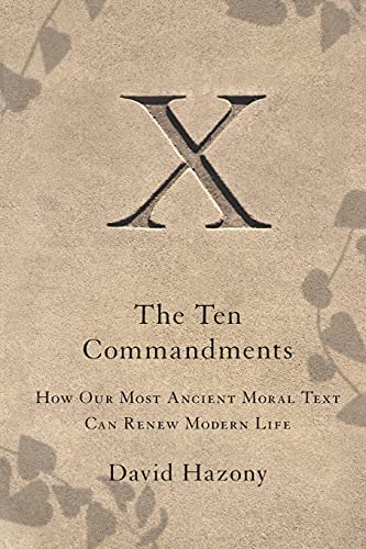 9781416562405: The Ten Commandments: How Our Most Ancient Moral Text Can Renew Modern Life