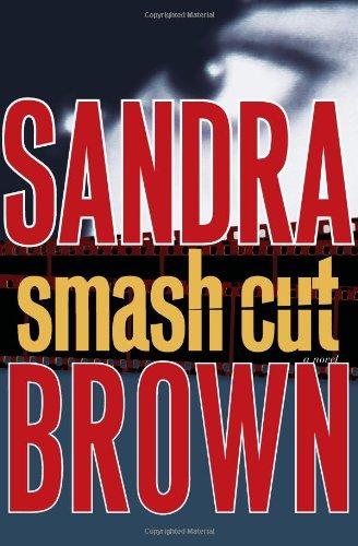 9781416563082: Smash Cut: A Novel