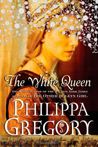 9781416563686: The White Queen: A Novel (The Plantagenet and Tudor Novels)
