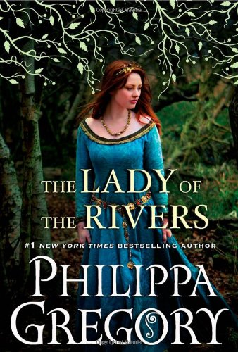 9781416563709: The Lady of the Rivers: A Novel (War of the Roses)