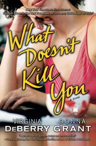 9781416564218: What Doesn't Kill You: A Novel