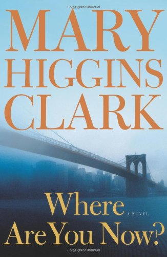 9781416566380: Where Are You Now?: A Novel