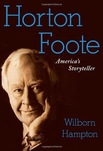 9781416566403: Horton Foote: America's Storyteller
